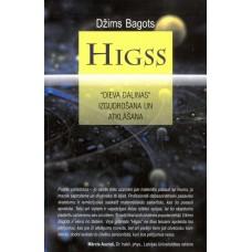 """Higss. """"Dieva daļiņas"""" izgudrošana un atklāšana"""