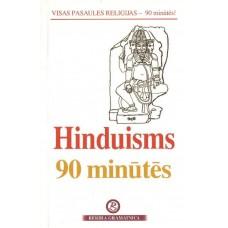 Hinduisms 90 minūtēs. Vienkārši par sarežģīto!