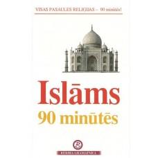 Islāms 90 minūtēs. Vienkārši par sarežģīto!